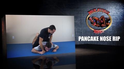 BAS 19 – Pancake Nose Rip